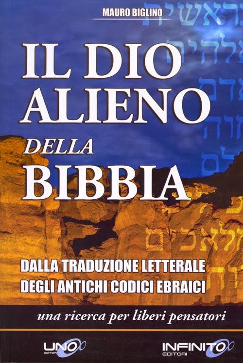 Dio_Alieno DELLA BIBBIA MAURO BIGLINO