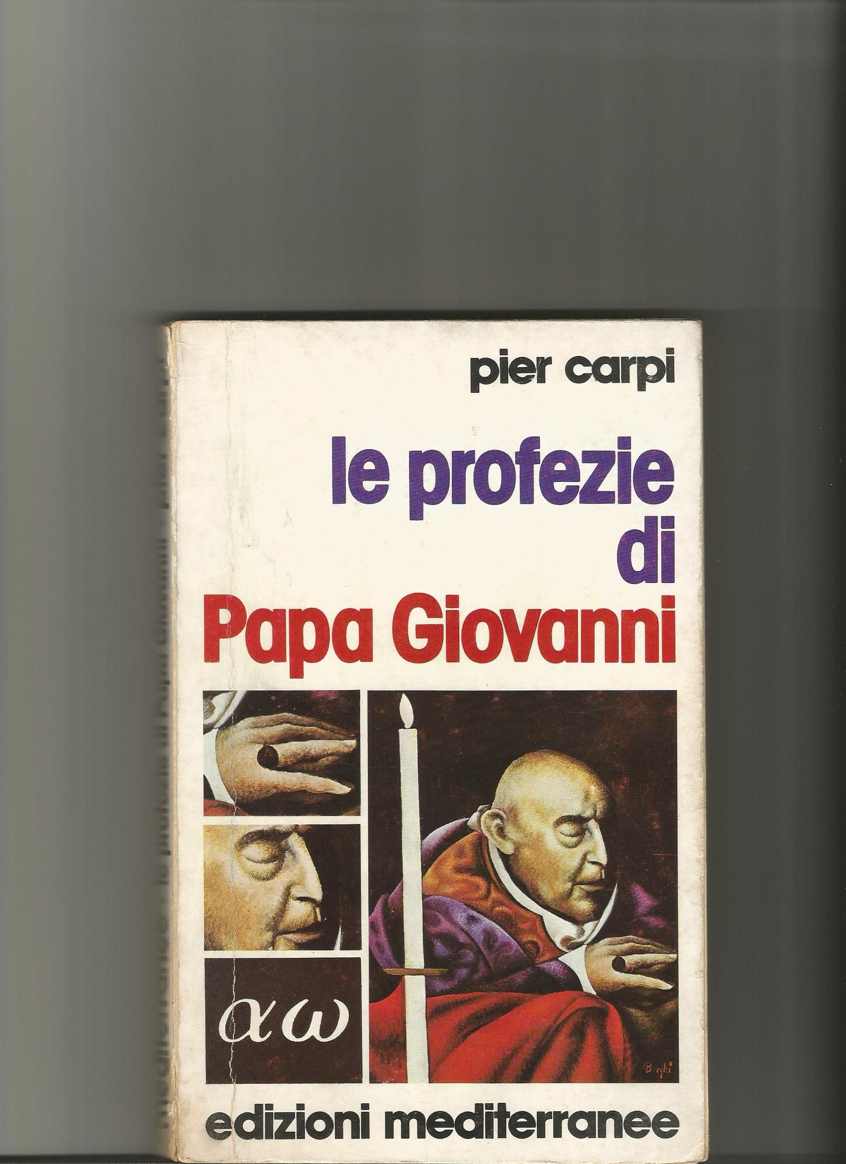 PAPA GIOVANNI XXIII E LE SUE PROFEZIE papa giovanni XXIII PROFEZIA 3